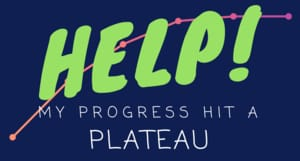 help for fitness plateaus
