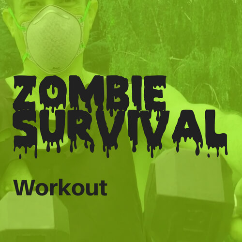 Zombie Survival Workout