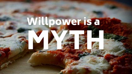 Willpower is a myth