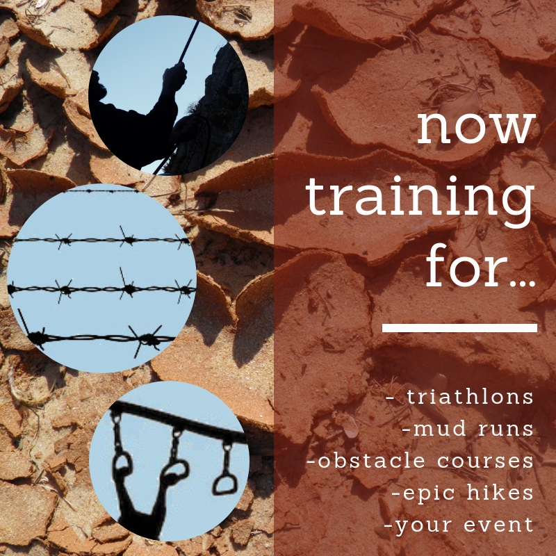 Now training for triathlons, mud runs, obstacle courses, epic hikes, your event