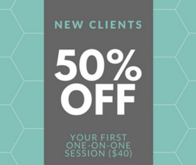 New clients: 50% off your first one-on-one session!