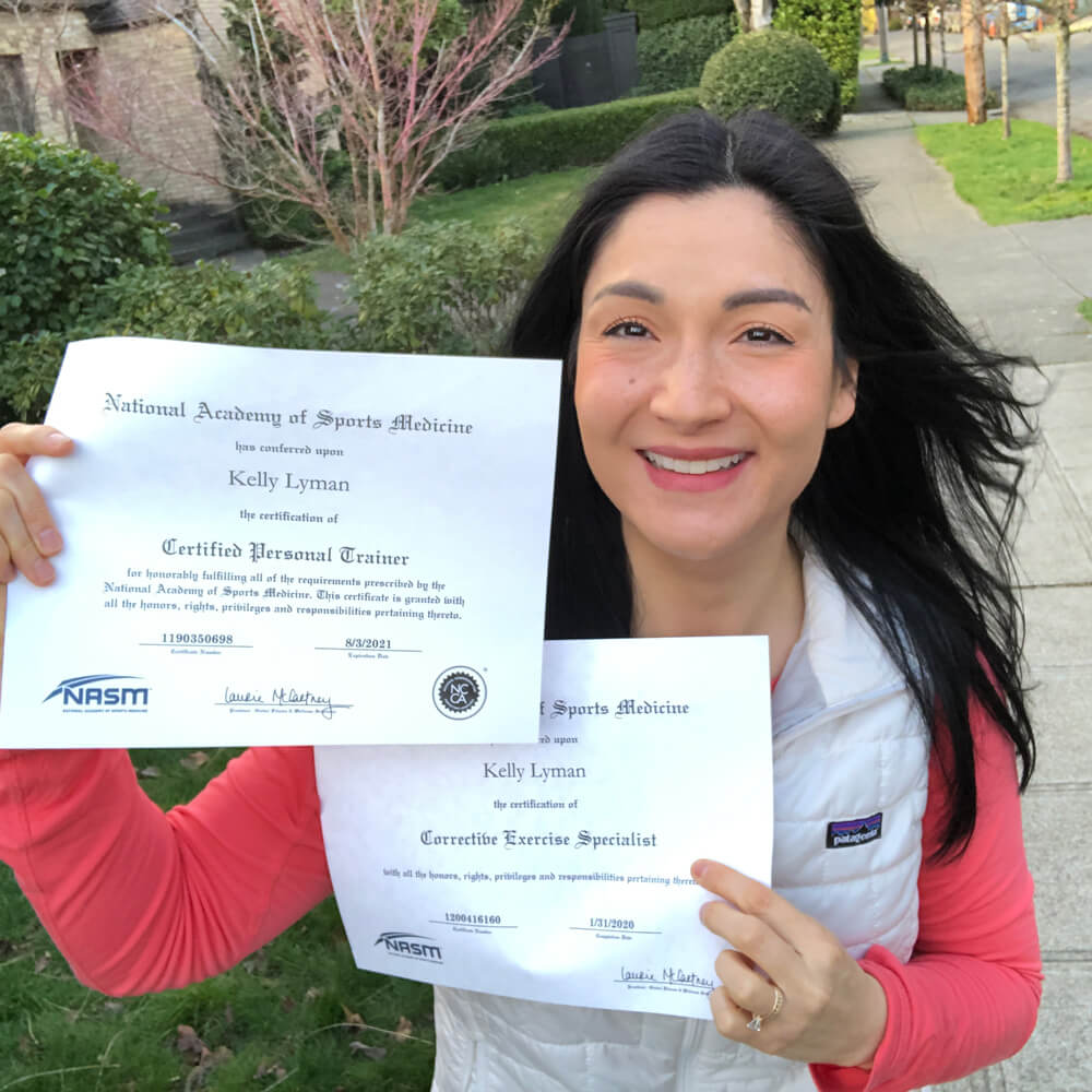 Kelly holds her official NASM Certified Personal Trainer and Corrective Exercise Specialist certificates
