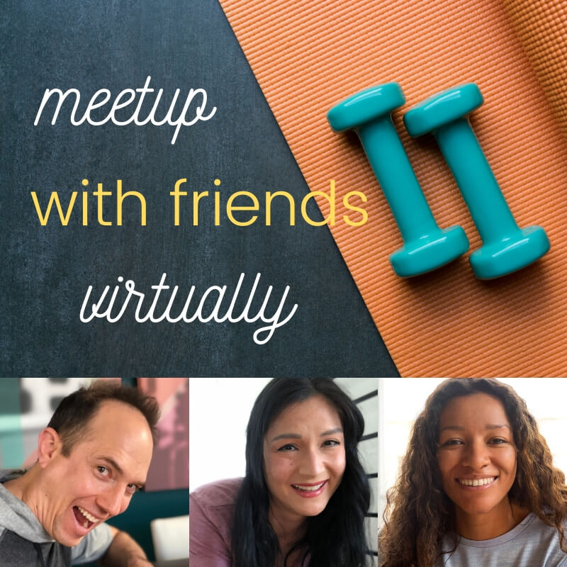 meetup with friends virtually