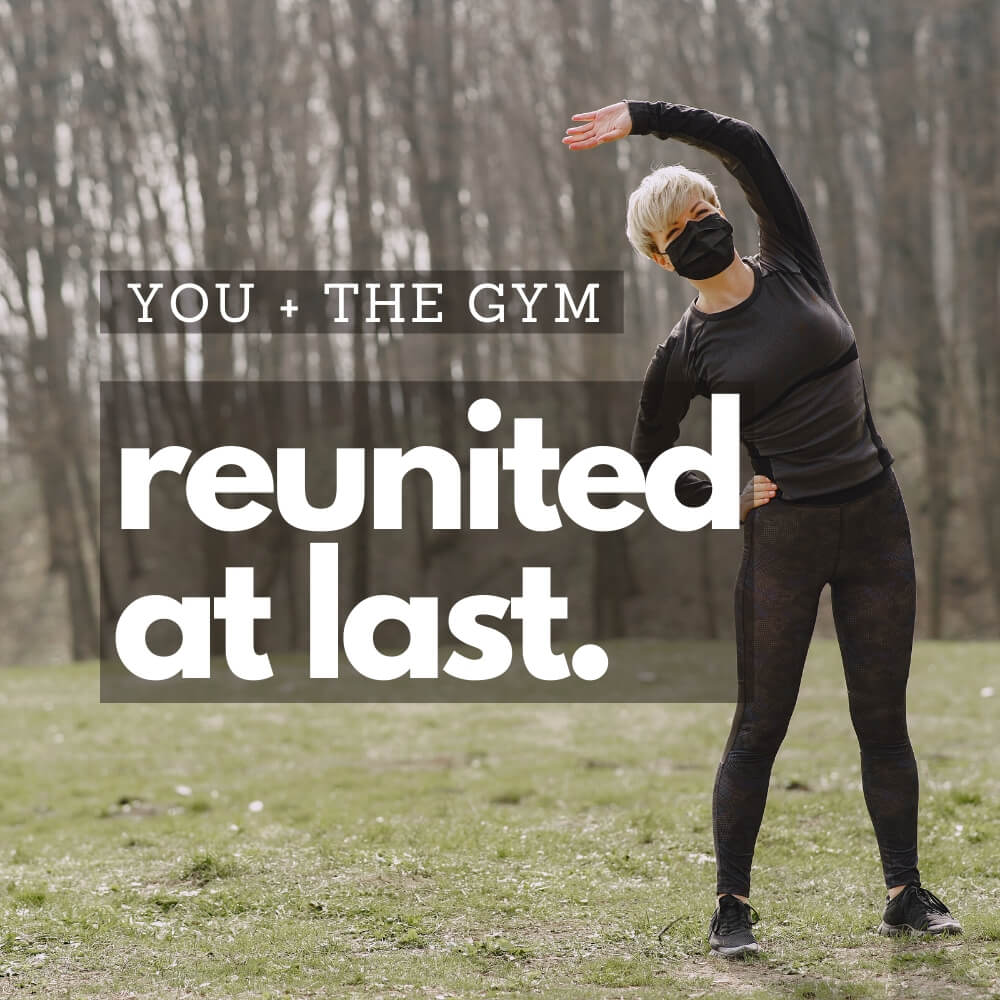 you + the gym, reunited at last