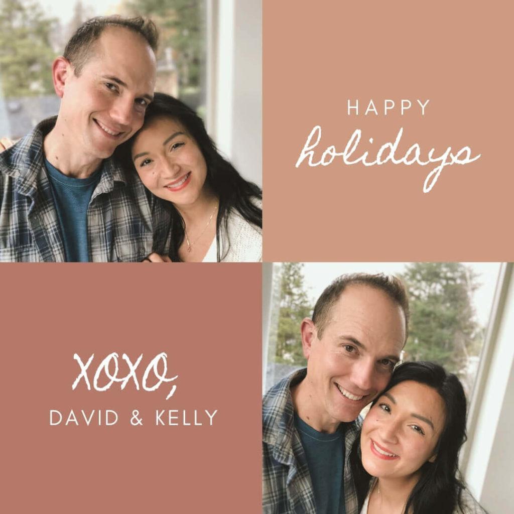 Happy holidays! XOXO David and Kelly